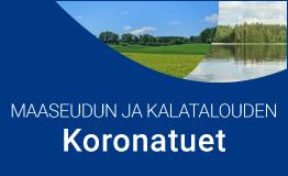 Maaseudun ja kalatalouden koronatuet.